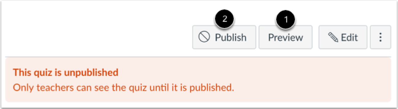 The Preview option allows you to test the exam before it is published. Publish makes the exam visible to students.